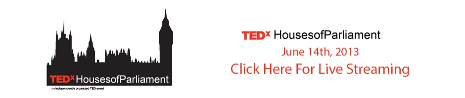 TEDxHousesofParliament live streaming click here