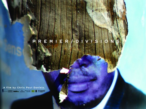 Chris Paul Daniels, Premier/Divisions film poster