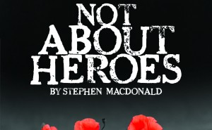 Not About Heroes